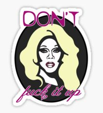 Don't F*ck It Up Sticker