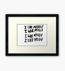 I Like Myself Framed Print