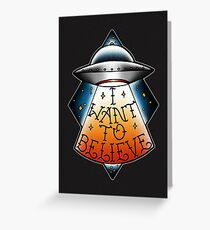 I want to believe 2 Greeting Card