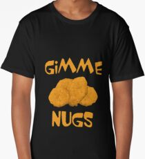 Gimme Nugs - Funny Chicken Nuggets Nugs Nugget Gift and Apparel Long T-Shirt