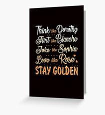 Golden Girls. Stay Golden. Greeting Card