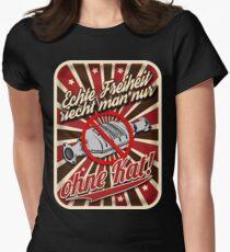 Echte Freiheit riecht man nur ohne Katalysator! Womens Fitted T-Shirt