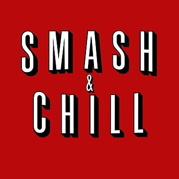 Smash & Chill by Waveshine