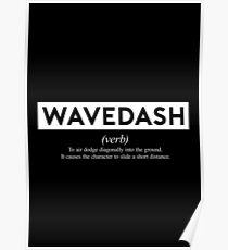 Wavedash - The Definition Poster