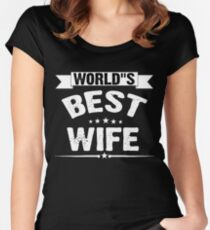 World's Best Greatest Wife Women's Fitted Scoop T-Shirt