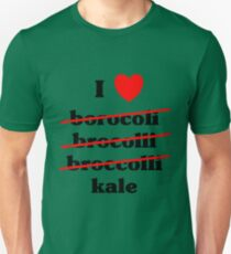 I love broccoli kale, any green vegetable  Unisex T-Shirt