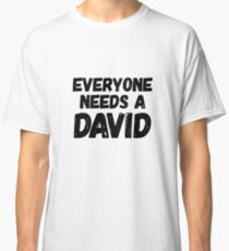 Everyone needs a David Classic T-Shirt