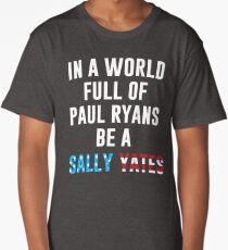 Be A Sally Yates Long T-Shirt