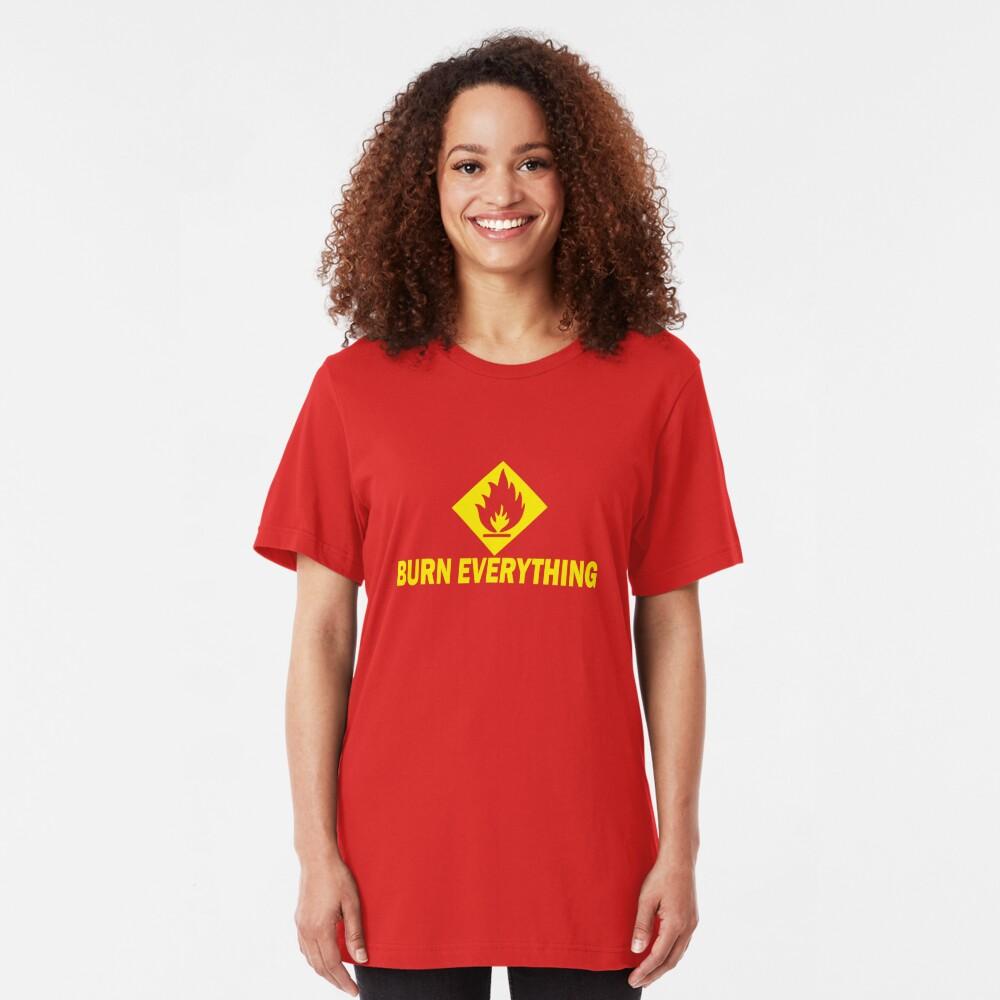 Burn Everything Slim Fit T-Shirt