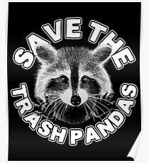 Save the Trash Pandas Raccoon Animal T-shirt Poster