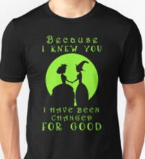 Wicked. Wicked Musical Quotes. T-Shirt
