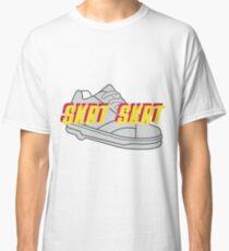 SKRT SKRT Classic T-Shirt