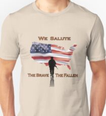 We Salute the brave the fallen - support our military troops Unisex T-Shirt