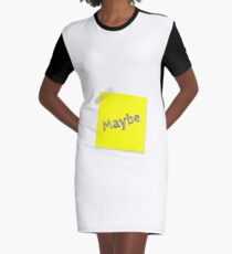 maybe ! Graphic T-Shirt Dress