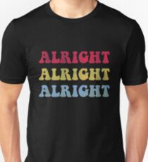 ALRIGHT ALRIGHT ALRIGHT 70S SHOW T-Shirt