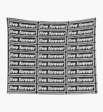 Live Forever Wall Tapestry