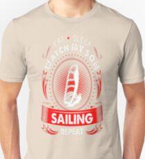 Eat Sleep Watch My Son Sailing Repeat Tshirt T-Shirt  Unisex T-Shirt