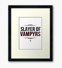 Slayer of Vampyrs Framed Print