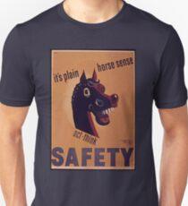 It's Plain Horse Sense Unisex T-Shirt