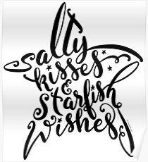 Beach Lover Salty Kisses & Starfish Wishes Design Poster