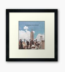 The Greatest City Framed Print