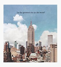 The Greatest City Photographic Print