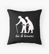 His and Hers Hernia Throw Pillow