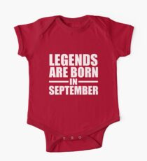 LEGENDS ARE BORN IN SEPTEMBER Kids Clothes
