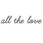 All the love 4 by wishforlondon