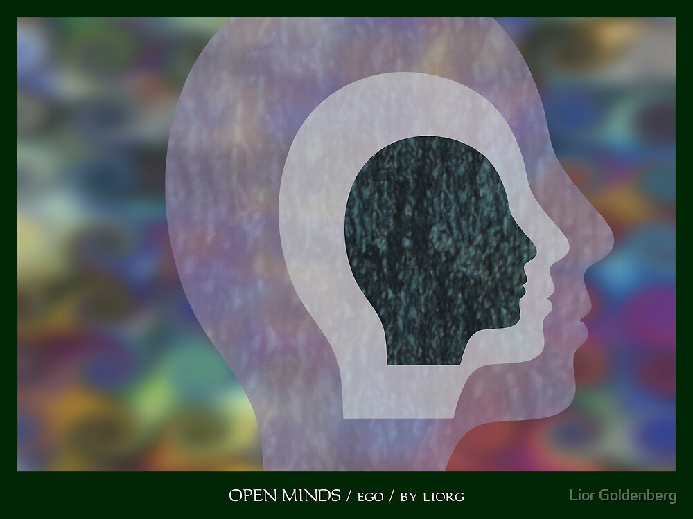 Open Minds / Ego by Lior Goldenberg