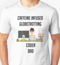 Coder dad loves family, coffee and travelling Unisex T-Shirt