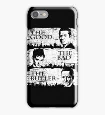 The Good, The Bad and The Butler iPhone Case/Skin