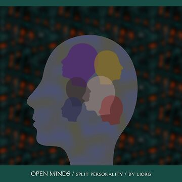 Open Minds / Spilt Personality by liorg