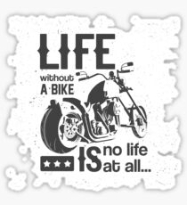 Life Without A Bike Sticker