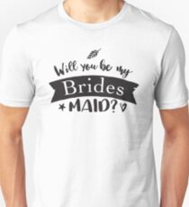 Will you be my Bridesmaid? awesome vintage black and white Unisex T-Shirt