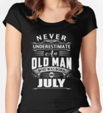 An old man who was born in July T-shirt Women's Fitted Scoop T-Shirt