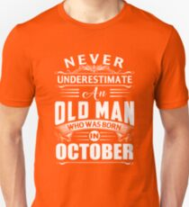An old man who was born in October T-shirt Unisex T-Shirt