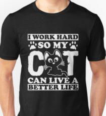 I Work Hard For My Cat Shirt Unisex T-Shirt