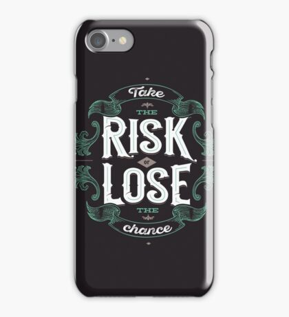 TAKE THE RISK  iPhone Case/Skin
