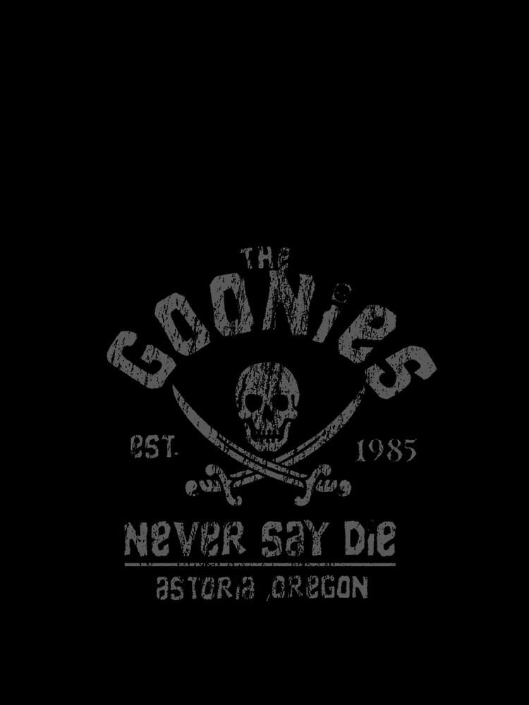 Die Goonies - Never Say Die - Grau auf Schwarz von UnconArt