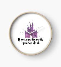 Wenn du es träumen kannst Uhr