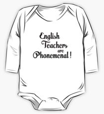 English teachers are phonemenal! One Piece - Long Sleeve