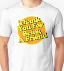 Thank You For Being A Friend - black shadow Unisex T-Shirt