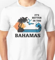 Step Brothers It's Better In The Bahamas Shirt Unisex T-Shirt
