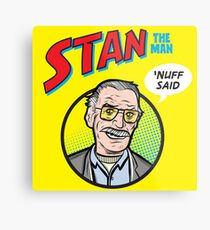Stan the Man - 'Nuff Said! Metal Print