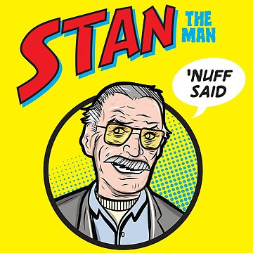 Stan the Man - 'Nuff Said! by JohnDC