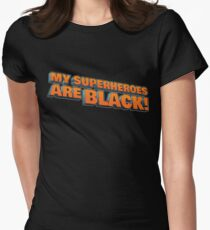 My Superheroes are BLACK! clean logo Womens Fitted T-Shirt