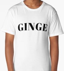 Gifts for ginger people - Ginge  Long T-Shirt