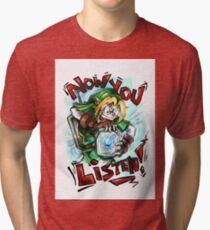 Now You Listen Tri-blend T-Shirt