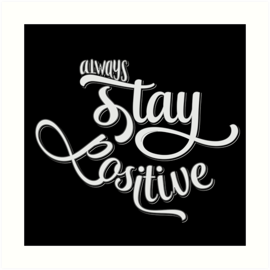 Positive Inspirational Quotes | Always Stay Positive Inspirational And Motivational Life Quotes And